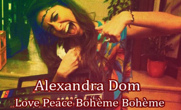 """Visuel du projet Alexandra Dom """"Love Peace Bohème Bohème"""""""