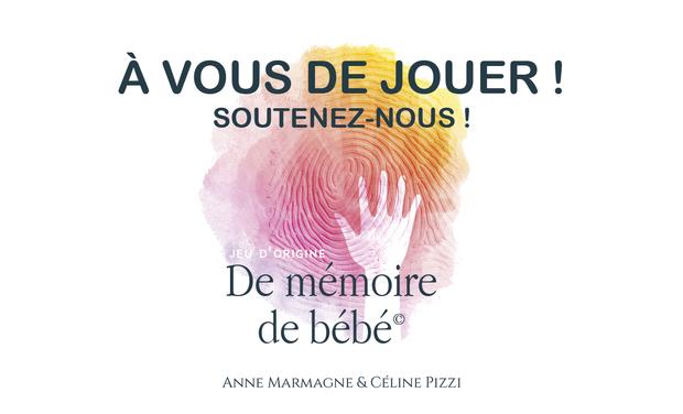 Visuel du projet Soutenez Jeu d'Origine de Mémoire de Bébé©