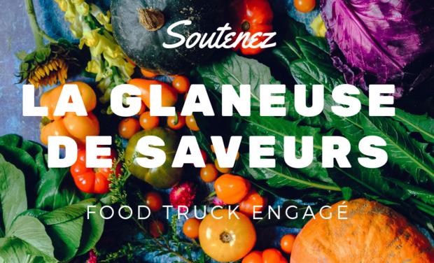 Visuel du projet La Glaneuse de Saveurs - Food Truck engagé
