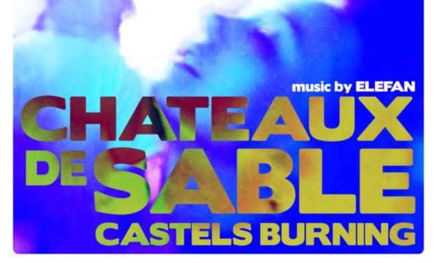 Visuel du projet CHÂTEAUX DE SABLE - CASTELS BURNING