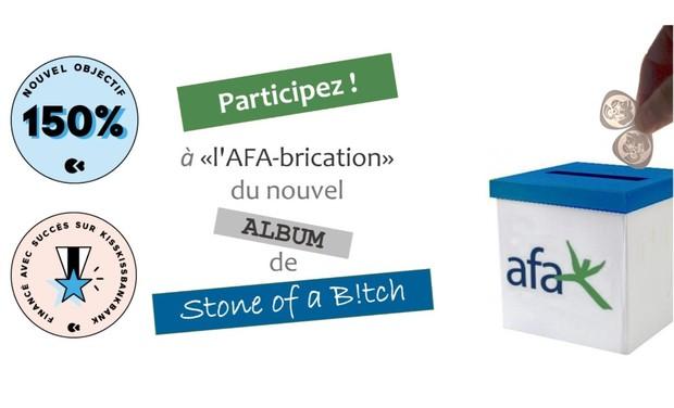 Visuel du projet Stone of a B!tch donne le LA pour l'AFA