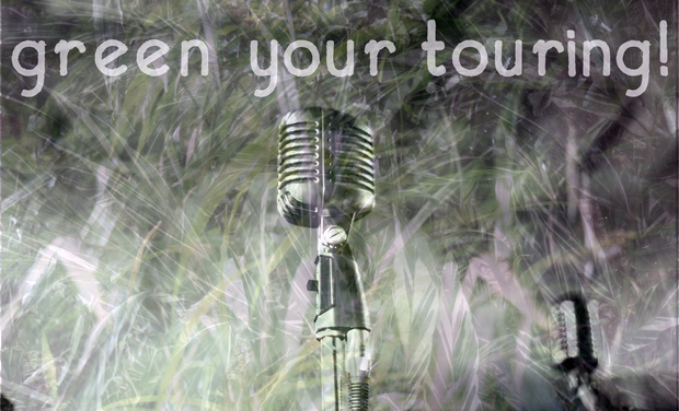 Project visual Green Your Touring! a toolkit for musicians and technicians on the road