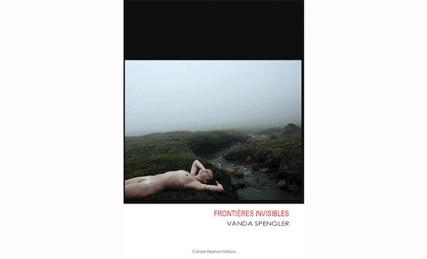 Visuel du projet FRONTIÈRES INVISIBLES, un livre de Vanda Spengler