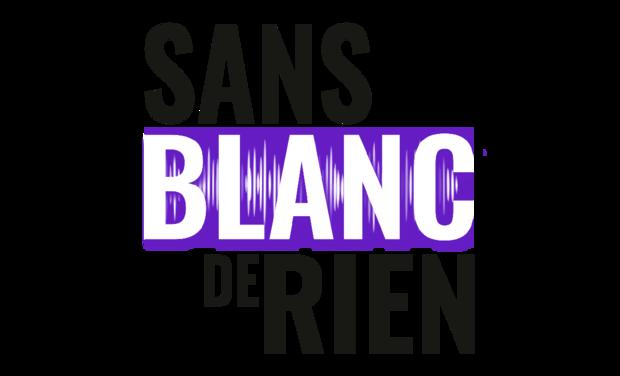 Visueel van project Sans Blanc de Rien