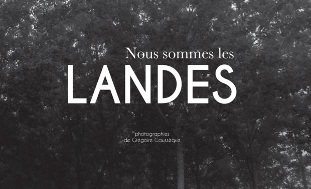 """Visuel du projet Livre-photo """"Nous sommes les Landes"""""""