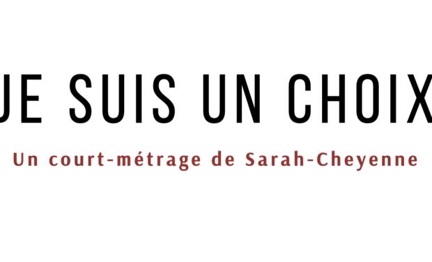 Visuel du projet Court-métrage : JE SUIS UN CHOIX