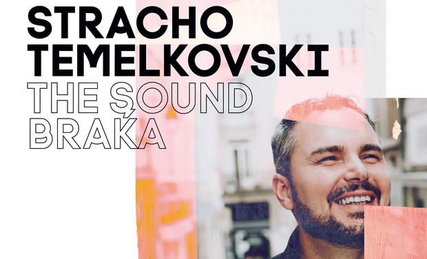 Visuel du projet Stracho Temelkovski : 1er album The Sound Braka