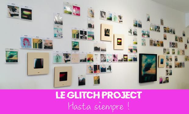 Project visual Le Glitch Project - Hasta siempre !