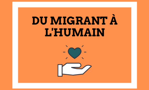 """Visueel van project Projet """"Du migrant à l'humain"""""""