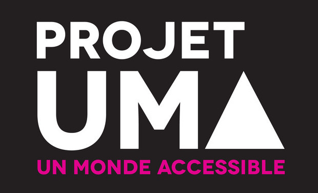 Project visual UN MONDE ACCESSIBLE (PROJET UMA)