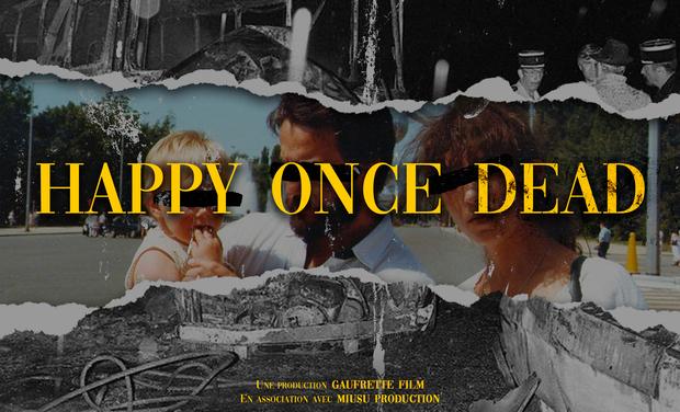 Visuel du projet Happy once dead - Court Métrage