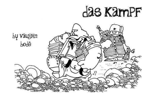 Visuel du projet DAS KAMPF by Vaughn Bodé