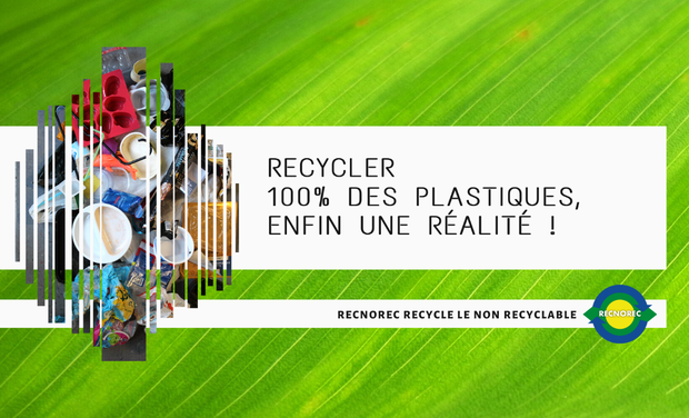 Visuel du projet Recycler 100% des plastiques, enfin une réalité ! - RECNOREC