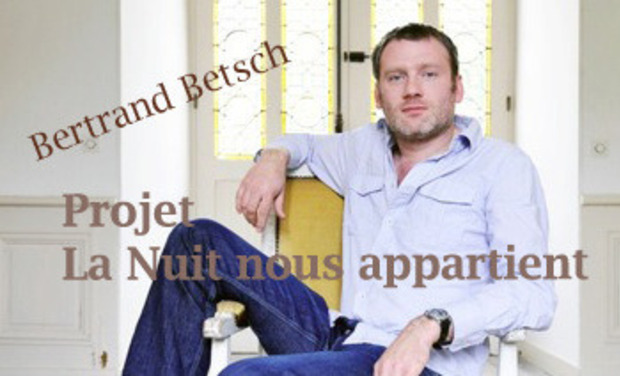 "Project visual ""La nuit nous appartient"", double album de Bertrand Betsch"