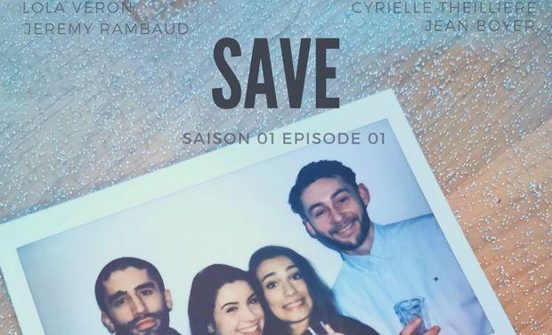 """Visuel du projet Production série """"Save"""""""