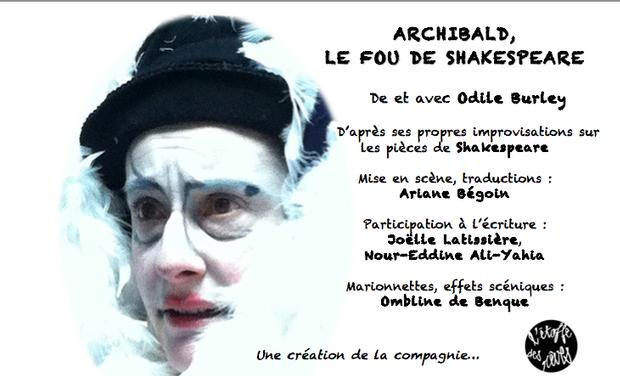 Visuel du projet Archibald, le fou de Shakespeare