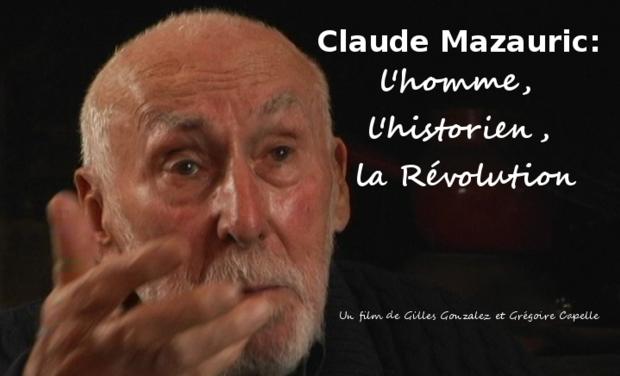 Visuel du projet Edition DVD du documentaire:Claude Mazauric, l'homme, l'historien, la Révolution