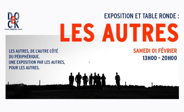 Project visual Les Autres : exposition photo et table ronde à Dock B