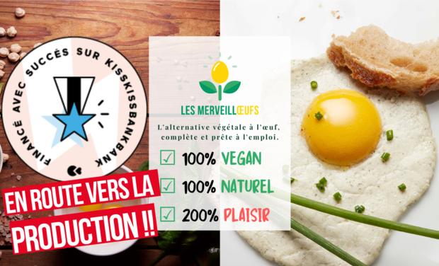 Visuel du projet Les Merveillœufs, les tout premiers œufs végétaux !