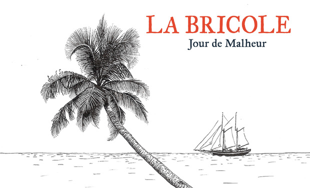 """Visuel du projet La Bricole """"Jour de Malheur"""" // Nouvel album"""