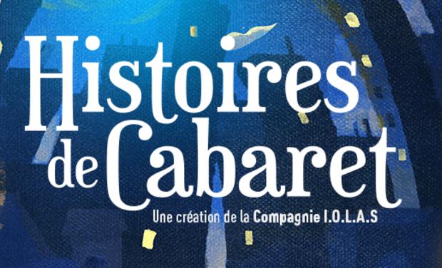 Visuel du projet Histoires de Cabaret - soutien à la production