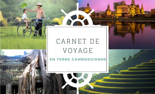 Project visual Carnet de voyage en terre Cambodgienne