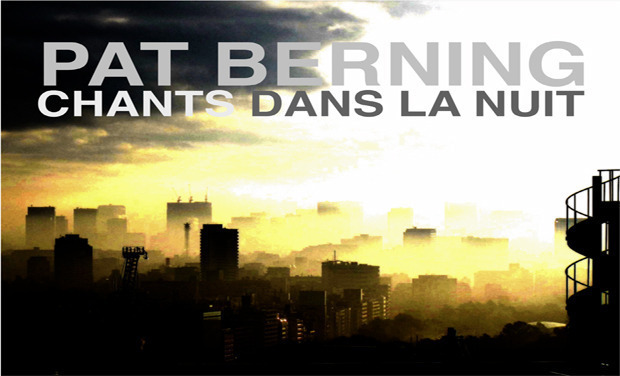 Project visual Pat Berning - Nouvel Album: Chants dans la nuit..