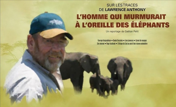 "Visuel du projet Sur les traces de Lawrence Anthony: ""The Elephant Whisperer"""