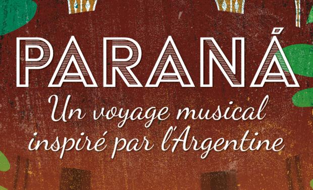 Visuel du projet PARANÁ, un voyage musical inspiré par l'Argentine