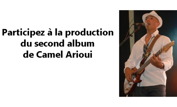 Visuel du projet Participez à la production du second album de Camel Arioui
