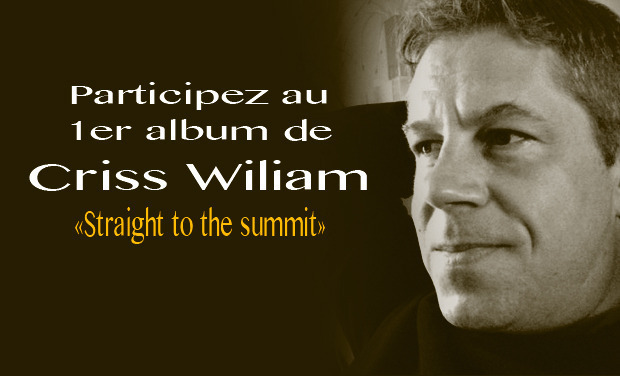 "Visuel du projet 1er Album ""Straight to the summit"" de Criss Wiliam"