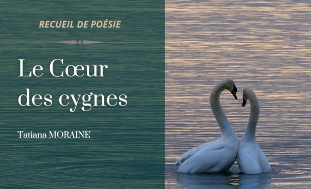Project visual LE COEUR DES CYGNES : recueil de poésie