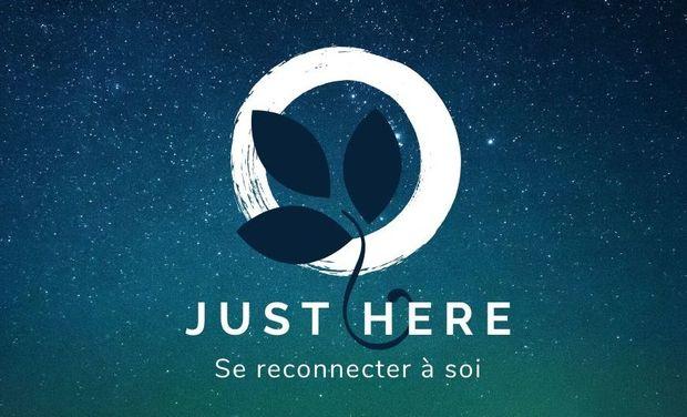 Visueel van project Just Here - Se reconnecter à soi même