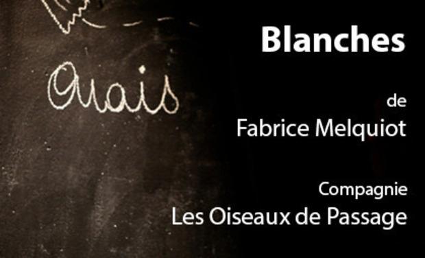 Visuel du projet BLANCHES de Fabrice Melquiot