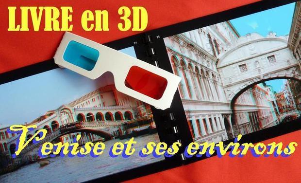 """Project visual LIVRE EN 3D """"Venise et ses environs"""""""