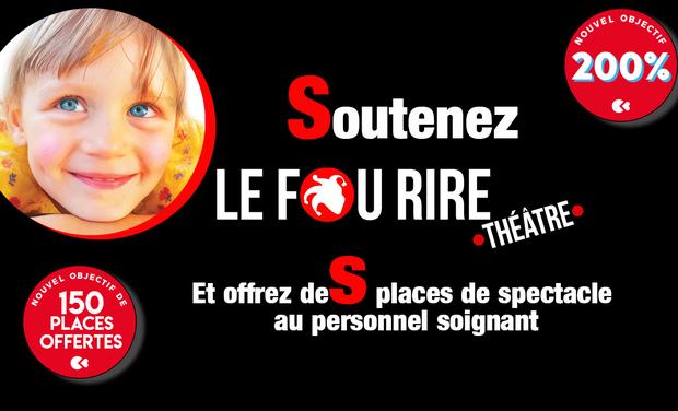 Visuel du projet Soutenez le Fou Rire Théâtre