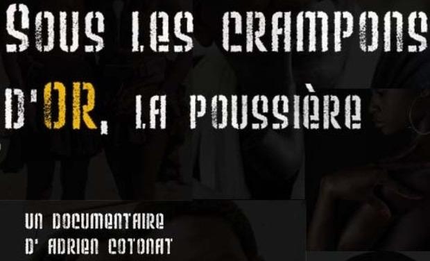 Project visual Documentaire Sénégal: Sous les Crampons d'Or, la Poussière