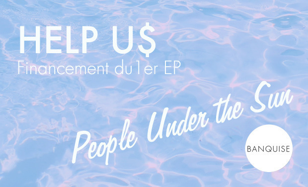 Project visual Banquise - Sortie du 1er EP : People Under the sun
