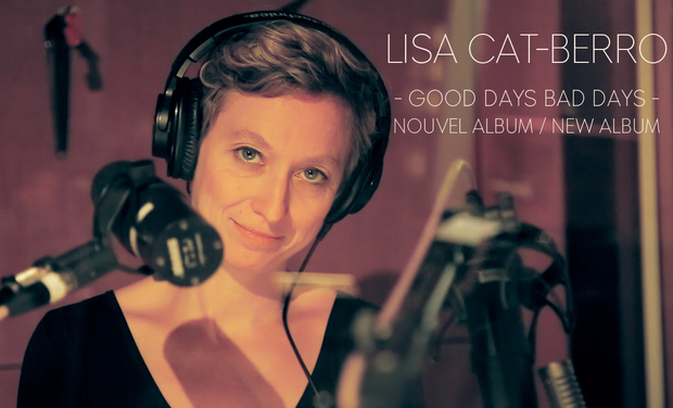 "Visuel du projet Album ""Good Days Bad Days"" de Lisa Cat-Berro"