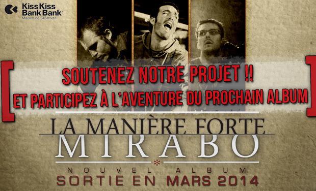 """Visuel du projet MIRABO : nouvel album  """"LA MANIERE FORTE"""""""