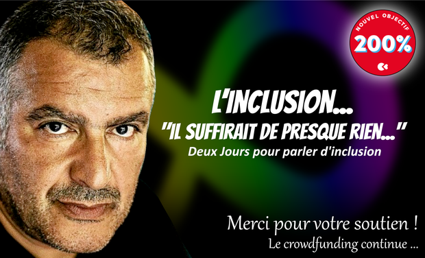 Project visual L'Inclusion - Il suffirait de presque rien...
