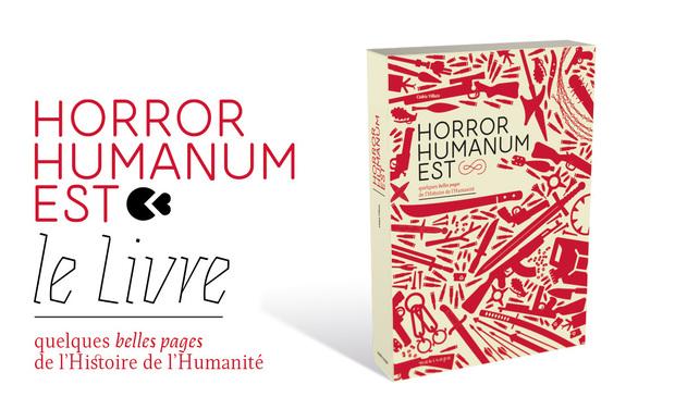 Visuel du projet Horror Humanum Est - le Livre