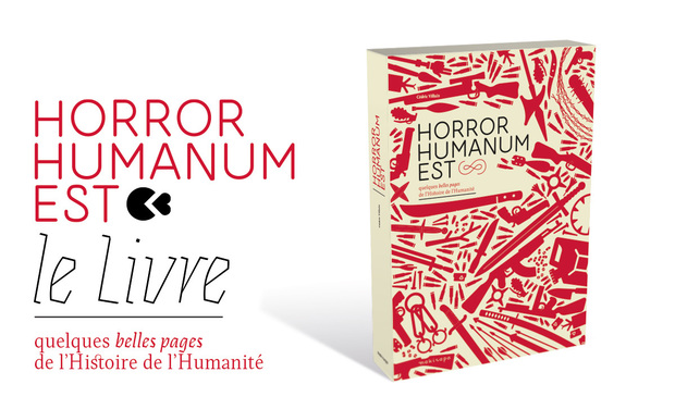 Project visual Horror Humanum Est - le Livre