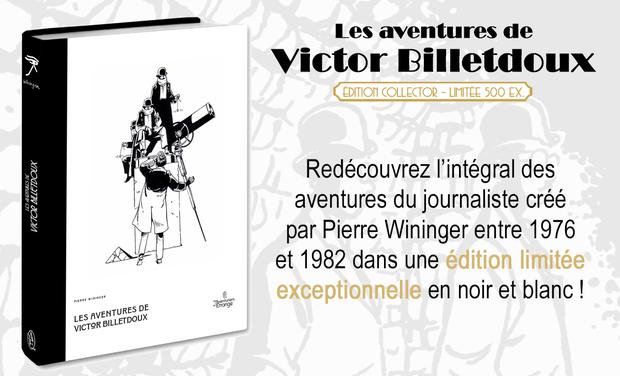 Project visual LES AVENTURES DE VICTOR BILLETDOUX - édition intégrale NB de luxe