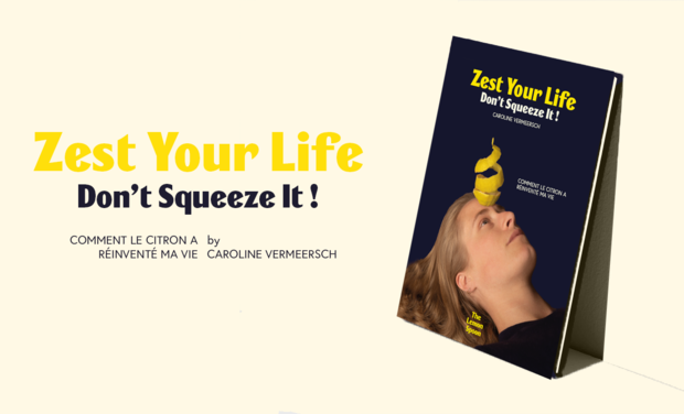 Project visual The Lemon Book -  Zest your life, don't squeeze it !