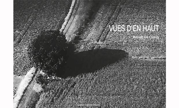 Visuel du projet VUES D'EN HAUT, un livre de Benoit De Clerck
