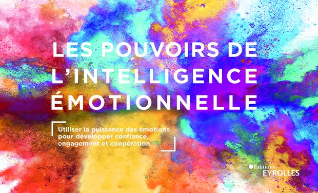 Project visual Les pouvoirs de l'intelligence émotionnelle - Le livre