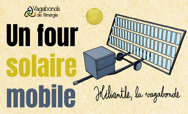 Image du projet Hélianthe la vagabonde, le four solaire itinérant