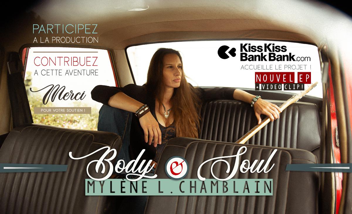 "Image du projet MYLÈNE L. CHAMBLAIN / EP ""Body & Soul"" + 1er Video clip !"