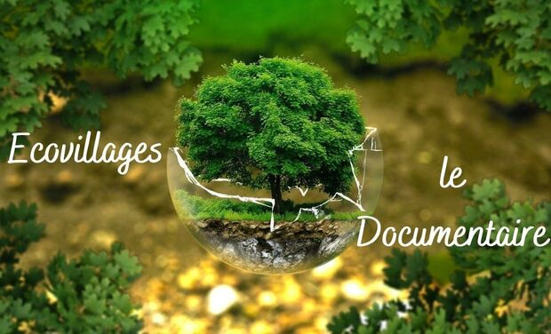 Project visual Ecovillages - Le documentaire